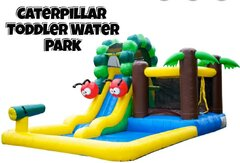 Toddler Caterpillar Water Park (Toddlers ONLY)