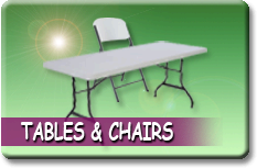 Tables and Chairs / Generators / Fans