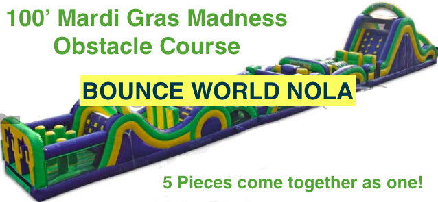 Mardi Gras Madness (100' Obstacle Course)