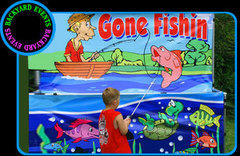 Gone Fishin $275.00 DISCOUNTED PRICES