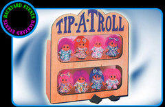 Tip A Troll $60.00 DISCOUNTED PRICE