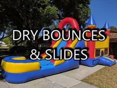 Dry Bounces and slides