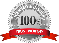 Licensed and Insured 100% Trust Worthy