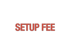 Additional Set up fees