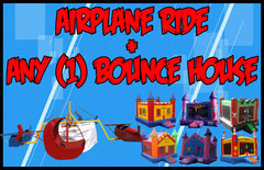 Airplane Ride + Any (1) Bounce House $595 up to 4 Hours! $150 each additional hour