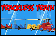 Trackless Train Ride $550 up to 4 Hours! $150 each additional hour