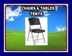 CHAIRS, TABLES AND TENTS
