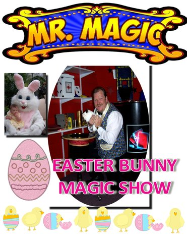 MR. MAGIC EASTER BUNNY SHOW