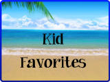 Kid Favorites