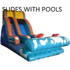 SLIDES WITH POOLS