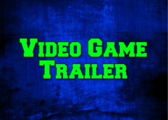 Video Game Trailer