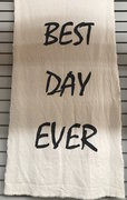 """Best Day Ever"" hanging sign"
