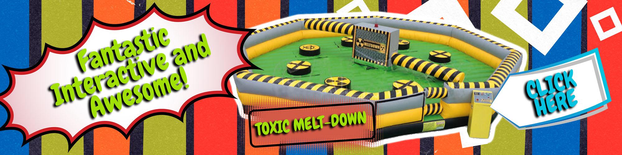 Toxic Melt-Down Rentals