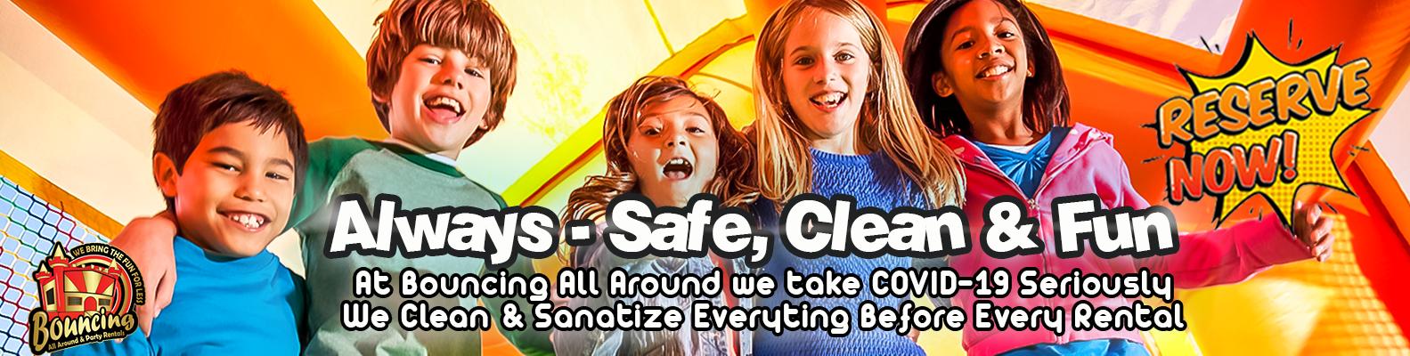 Clean, Safe & Fun