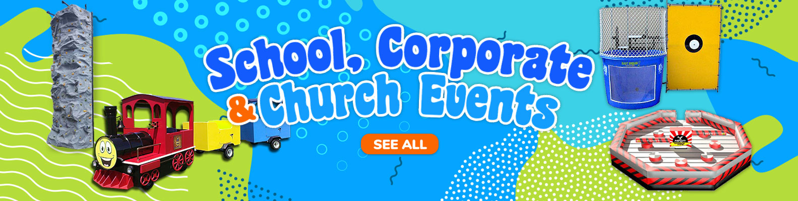 School, Church, and Corporate Eventso