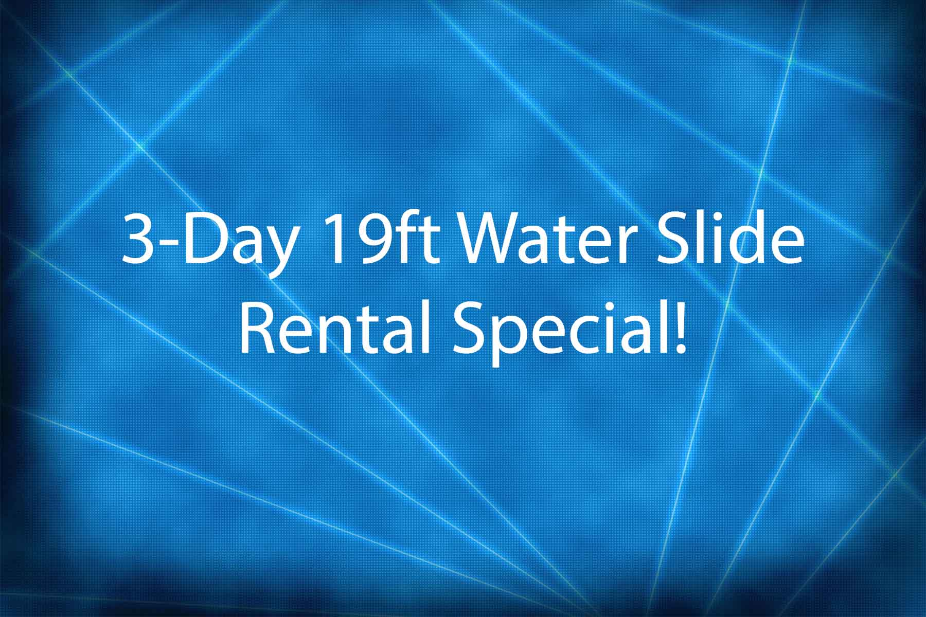 19ft water slide special