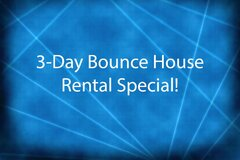 3-Day Bounce House Special