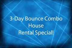 3-Day Combo Bounce House Special