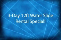3-Day 12ft Water Slide Special