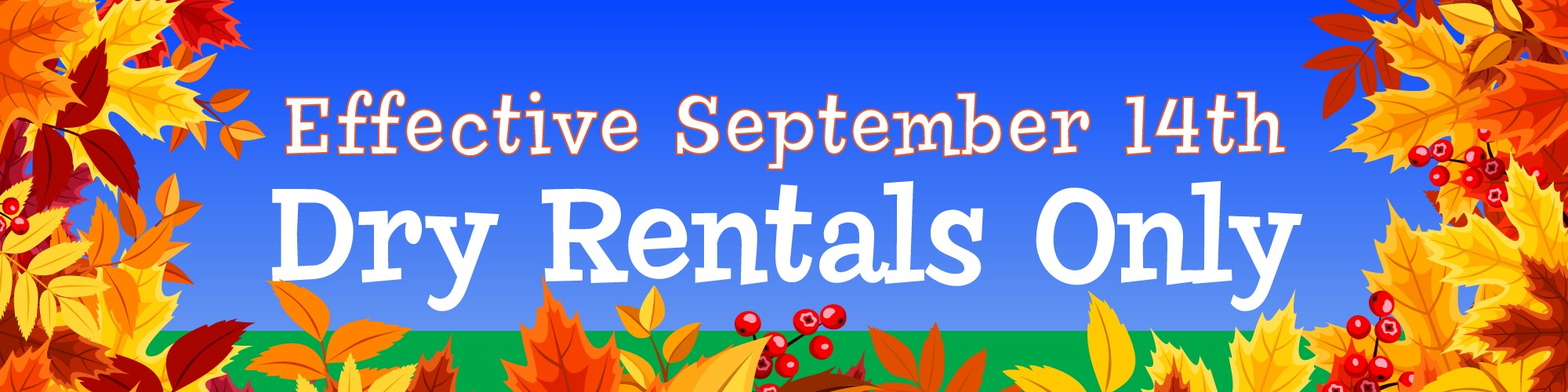 Dry Only Party Rentals Sept 2020-May 2021