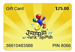 $25 Jumpin Jack Splash Gift Card Great Gift Idea!