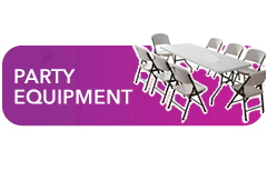 PARTY AND EVENT EQUIPMENT