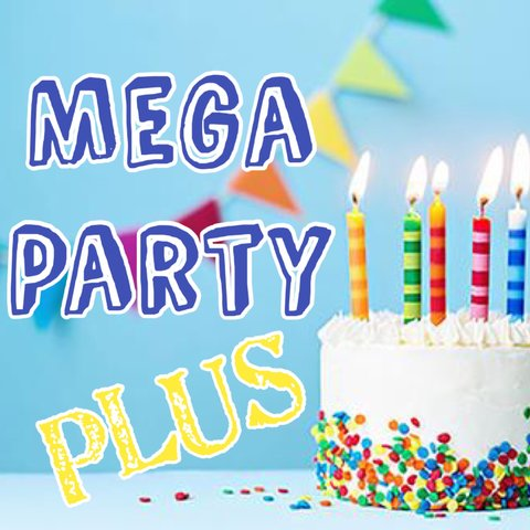 7. Mega PLUS Party