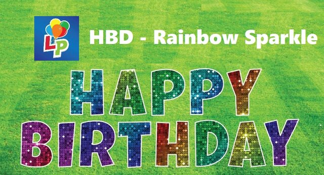 Rainbow Glitz - Happy Birthday - Yard Card Greeting
