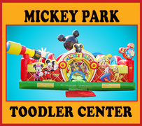 T02 Mickey Park Toddler Play CenterBest for ages 0 - 5  Space Needed 24'W x 24'L x 15'H