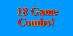 18 Game Combo