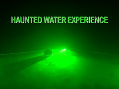 Haunted Water Experience