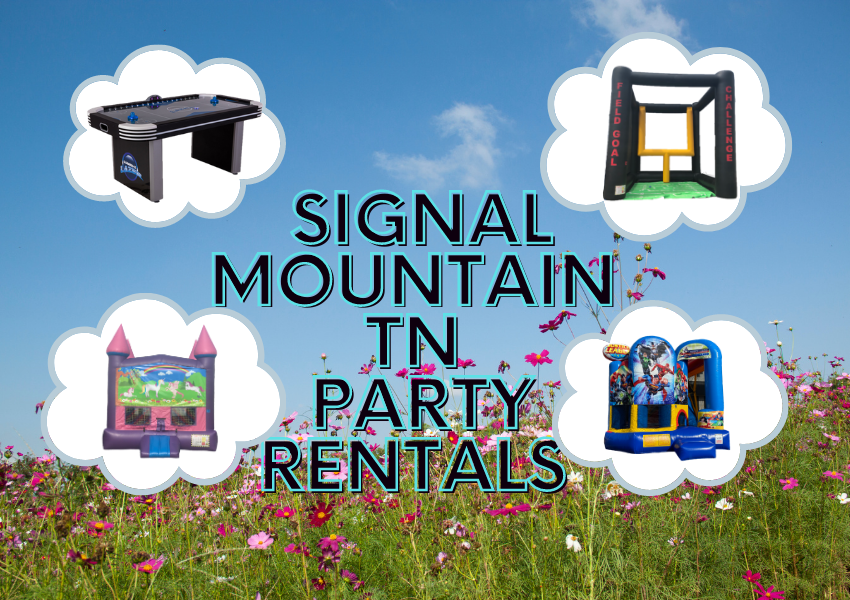 Party Rentals Signal Mountain TN