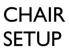 Chair set up (per chair)